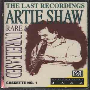 Artie Shaw - The Last Recordings Rare & Unreleased download free