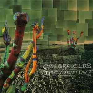 Colorfields - Incidents download free