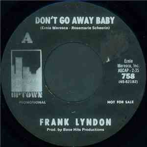 Frank Lyndon - Don't Go Away Baby / Lisa download free