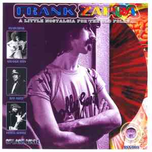 Frank Zappa - A Little Nostalgia For The Old Folks... download free