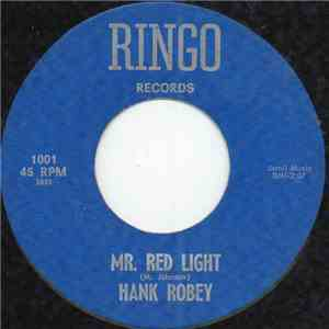 Hank Robey - Mr. Red Light download free