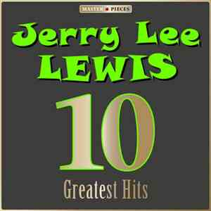 Jerry Lee Lewis - 10 Greatest Hits download free