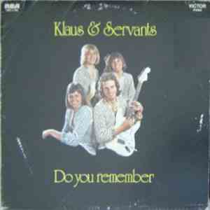 Klaus & Servants - Do You Remember... download free