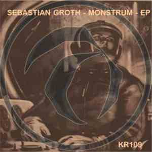 Sebastian Groth - Monstrum EP download free