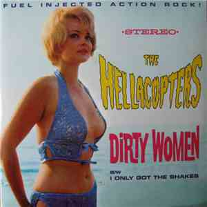The Hellacopters - Dirty Women B/W I Only Got The Shakes download free