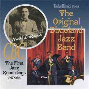 The Original Dixieland Jazz Band - The First Jazz Recordings 1917-1921 download free